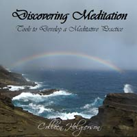 Discovering Meditation -- Tools to Develop a Meditative Practice. An instructional and interactive guide to the development of your connection to a state of meditation.