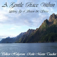 Gentle Peace Within Guided Visual Imagery Meditation CD by Colleen Helgerson.