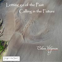 Letting Go Of The Past, Calling To The Future