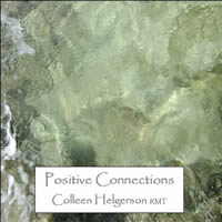 Positive Connections CD by Colleen Helgerson.