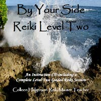 By Your Side Reiki Level Two - Just like taking the teacher home with you!
