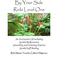 By Your Side Reiki Level One - Just like taking the teacher home with you!