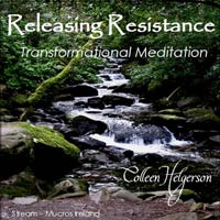 Releasing Resistance Transformational Meditation CD by Colleen Helgerson.
